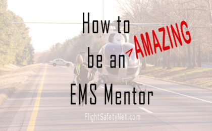 How To Be An Amazing EMS Mentor